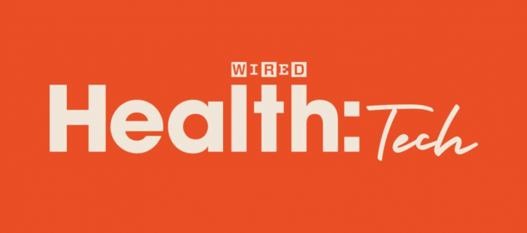 WIRED Health:Tech virtual conference 2020